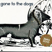 Gone to the Dogs von Various Artists