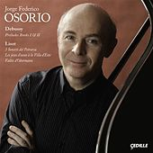 Debussy / Liszt: Piano Works by Jorge Federico Osorio