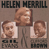 Helen Merrill With Clifford Brown & Gil Evans von Helen Merrill