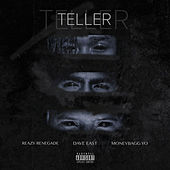 Teller by Reazy Renegade
