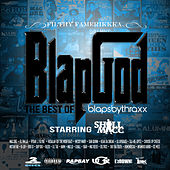 Blapgod (The Best of Blapsbythraxx) von Thraxx