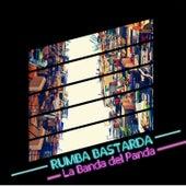 Rumba bastarda by La Banda del Panda