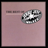 The Best Of Jerry Jeff Walker by Jerry Jeff Walker