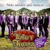 Más Unidos Que Nunca by Toño Y Freddy