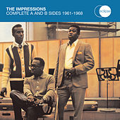 The Complete A & B Sides 1961 - 1968 by The Impressions
