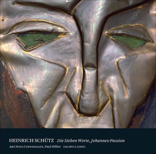 Schutz: Die Sieben Worte Jesu Christe am Kreuz - Johannes-Passion von Various Artists