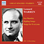 Warren, Leonard: Sea Shanties - Kipling Songs - Songs for Everyone (1947-1951) by Leonard Warren