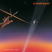 Famous Last Words (Remastered) di Supertramp