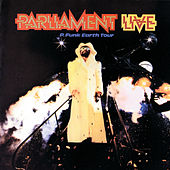 Live: P Funk Earth Tour by Parliament