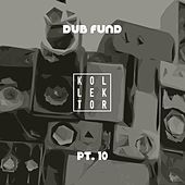 Dub Fund, Pt. 10 by Various Artists