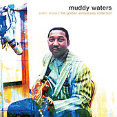 Rollin' Stone: The Golden Anniversary Collection de Muddy Waters