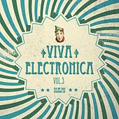 Viva Electronica, Vol. 3 de Various Artists