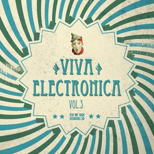 Viva Electronica, Vol. 3 von Various Artists