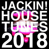 Jackin! House Tunes 2018 de Various Artists