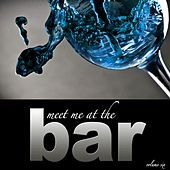 Meet Me At The Bar - Vol. 6 de Various Artists