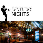 Kentucky Nights by Various Artists