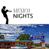 Mexico Nights by Various Artists