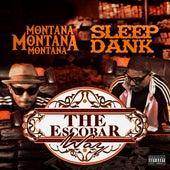 The Escobar Way  (feat. Sleep Dank) von MontanaMontanaMontana