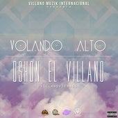 Volando Alto de D'Shon El Villano