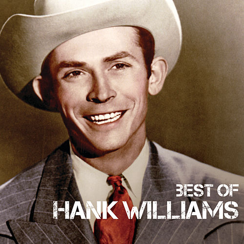 Best Of by Hank Williams
