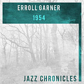 Erroll Garner: Jazz Chronicles (1954) by Erroll Garner