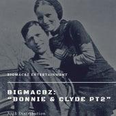 Bonnie & Clyde, Pt. 2 von BigMacBz