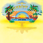 Live Dates by Wishbone Ash