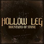 Mountains of Stone by Hollow Leg