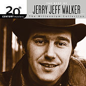 20th Century Masters: The Best Of Jerry Jeff Walker - The Millennium Collection by Jerry Jeff Walker