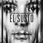 El Susto by Chano!