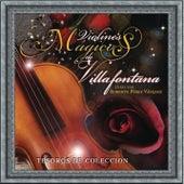 Tesoros de Colección - Violines de Villafontana von Los Violines De Villa Fontana