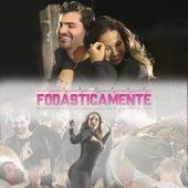 Fodasticamente (Participação especial de Valesca Popozuda) by Wagner Simão