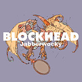Jabberwocky by Blockhead