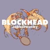 Jabberwocky von Blockhead