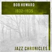 Bob Howard: 1932-1935 by Bob Howard