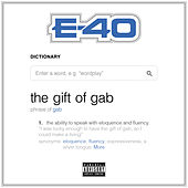 The Gift of Gab by E-40