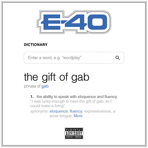 The Gift of Gab von E-40