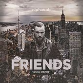 Friends (feat. OnCue) by AlphaCub