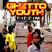 Ghetto Youth Riddim by Various Artists