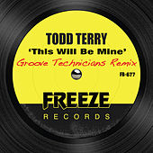 This Will Be Mine by Todd Terry