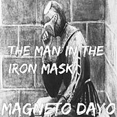 The Man in the Iron Mask by Magneto Dayo
