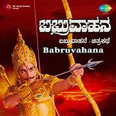 Babruvahana (Original Motion Picture Soundtrack) de Various Artists