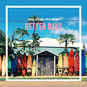Better Days by Pete Golden