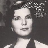 Vol. 2 Canta a Homero Manzi by Libertad Lamarque