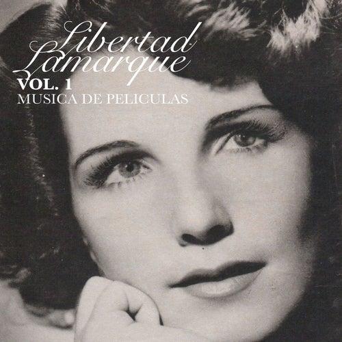 Vol. 1 Música de Películas by Libertad Lamarque
