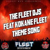 Fleet Theme Song by The Fleet Djs