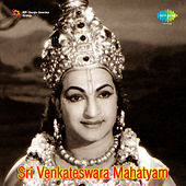Sri Venkateswara Mahatyam (Original Motion Picture Soundtrack) de Various Artists