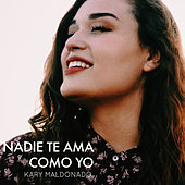Nadie Te Ama Como Yo (Acústico) de Kary Maldonado