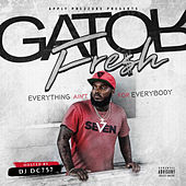 Everything Ain't for Everybody de Various Artists