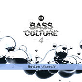 Nemesis (Bass Culture 4) by Notion